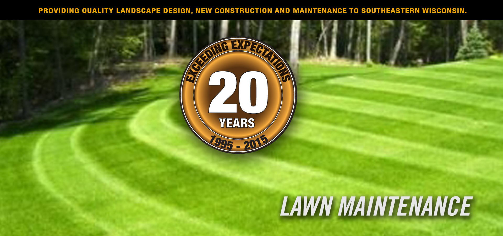 we maintain your landscaping and lawn